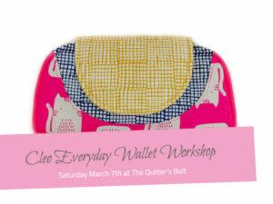 March Cleo Everyday Wallet Workshop - The Little Bird Designs